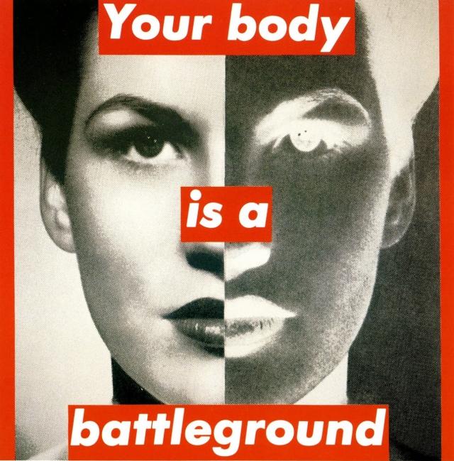 barbara-kruger-your-body-is-a-battleground-19891